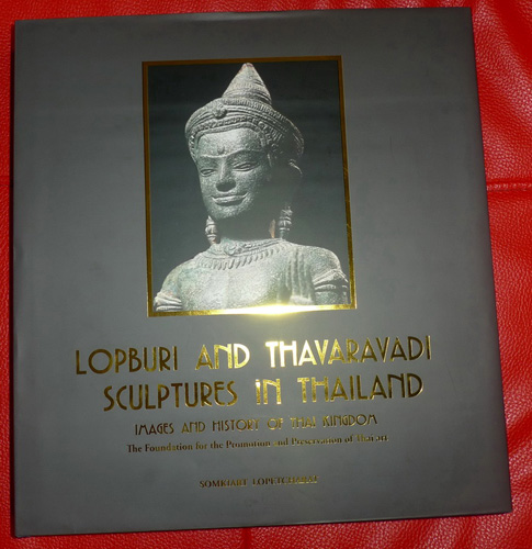 K6020-UI Book about Lopburi, Dvaravati Bronzes  Status : Inquire Click on picture for enlarge